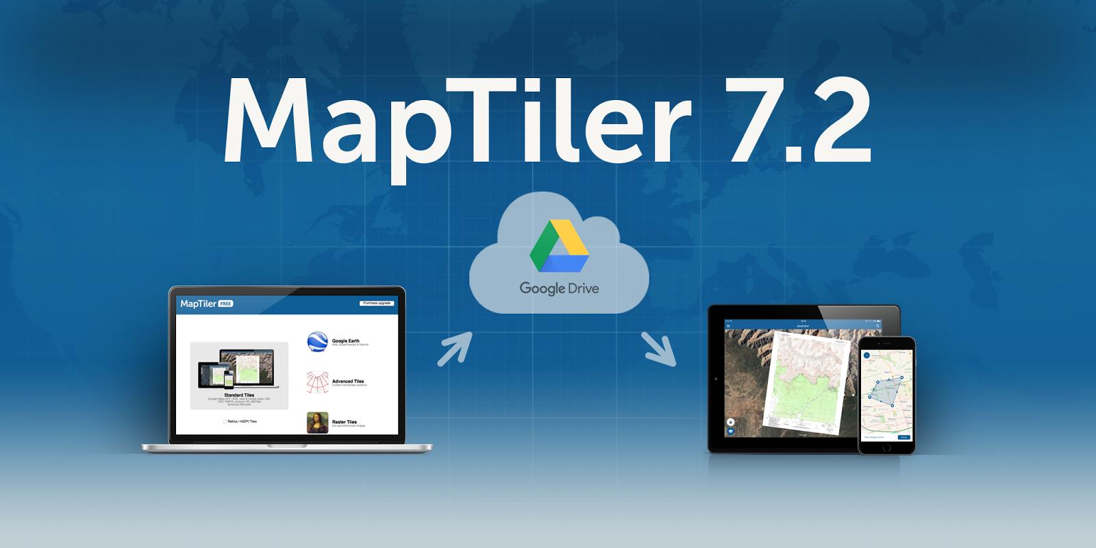 MapTiler 7 2: Mobile apps via Google Drive – MapTiler News